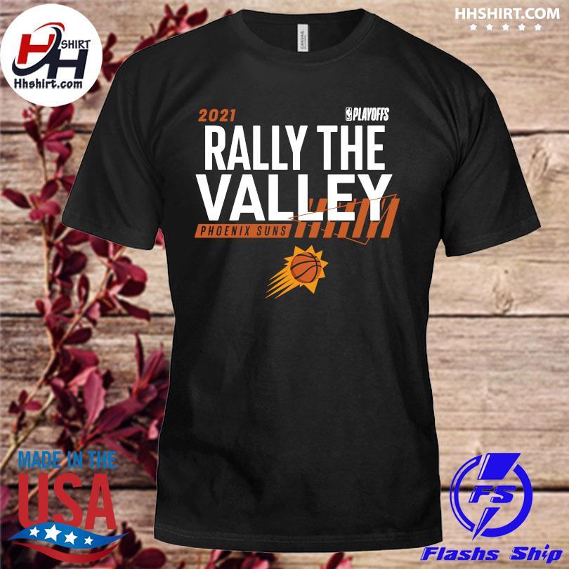 Official 2021 NBA Playoffs Rally the valley Phoenix Suns shirt