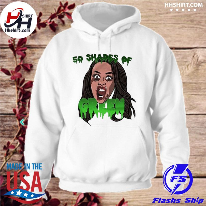 Official 50 shades of green for s hoodie