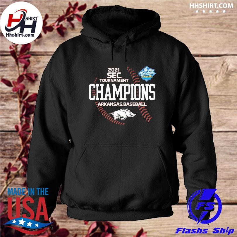 Official Arkansas Razorbacks 2021 SEC Baseball Tournament Champs s hoodie