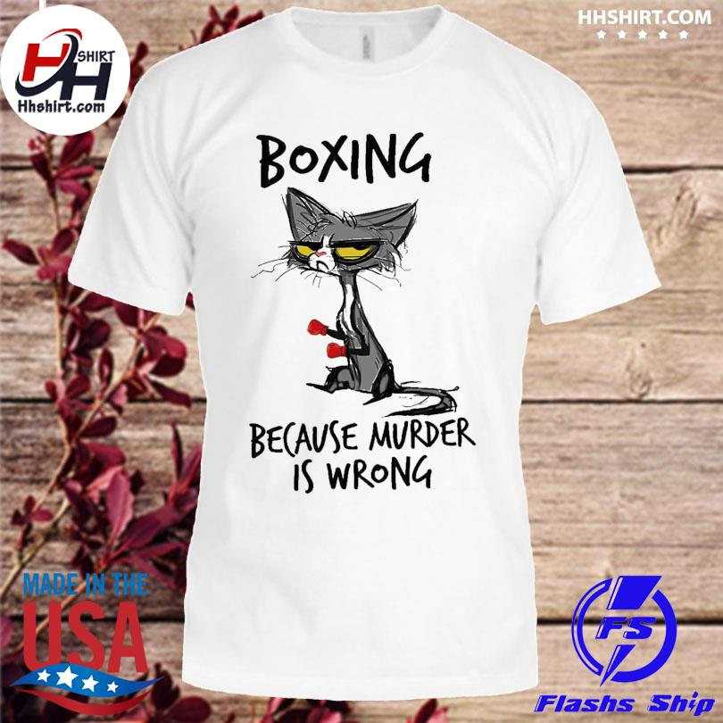 Official Black Cat boxing because murder is wrong shirt