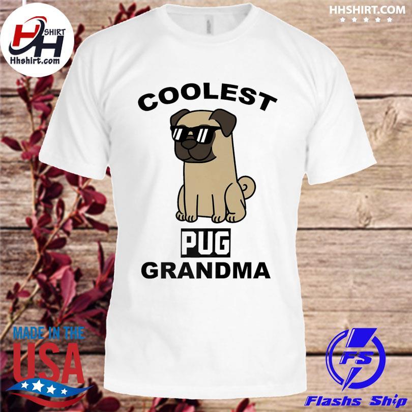 Official Coolest pug grandma shirt