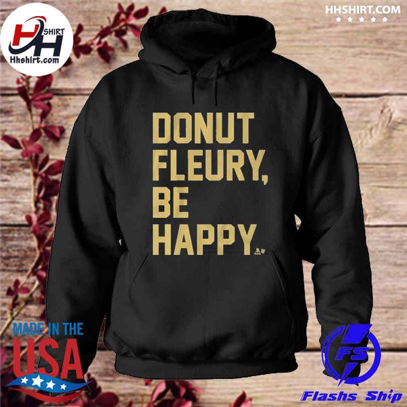 Official Donut fleury be happy s hoodie