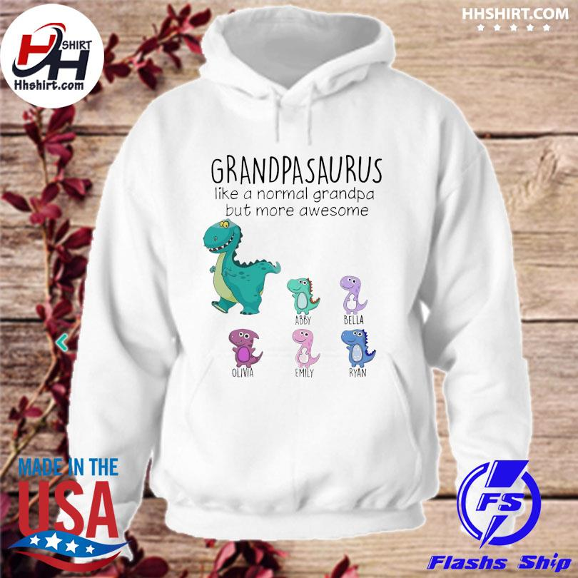 Official Grandpasaurus like a normal grandpa but mora awesome s hoodie