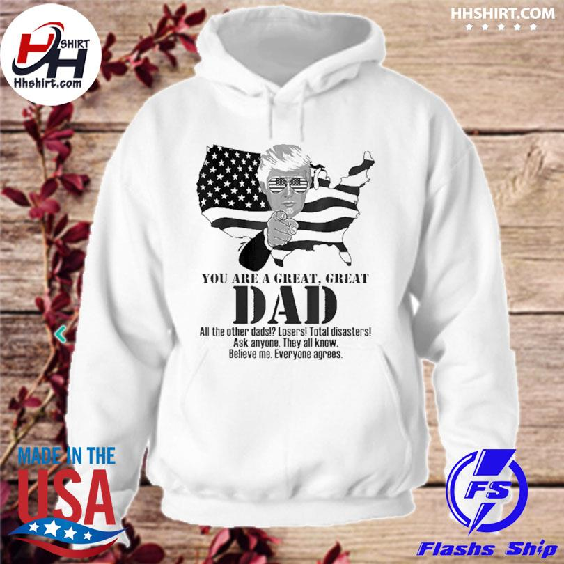 Official Great dad Donald Trump fathers day s hoodie