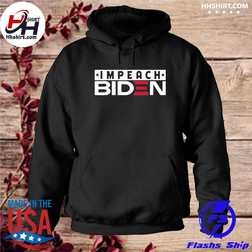 Official Impeach Biden Ts hoodie