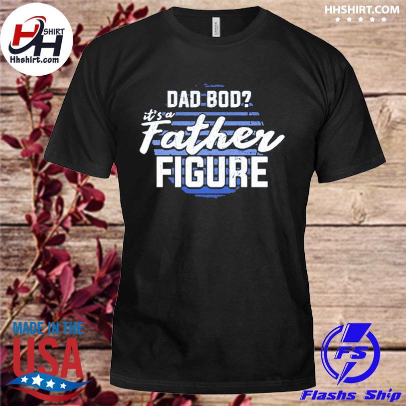 Official It's a father figure vintage shirt