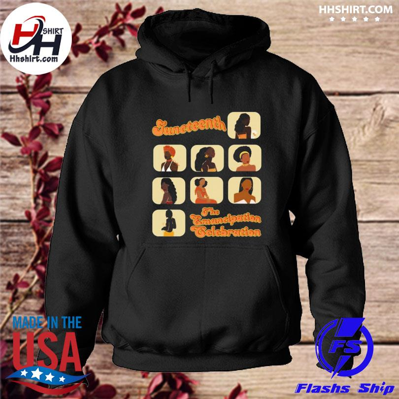 Official Juneteenth the emancipation celebration black s hoodie
