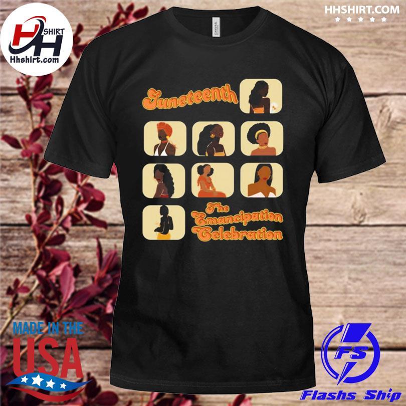 Official Juneteenth the emancipation celebration black shirt