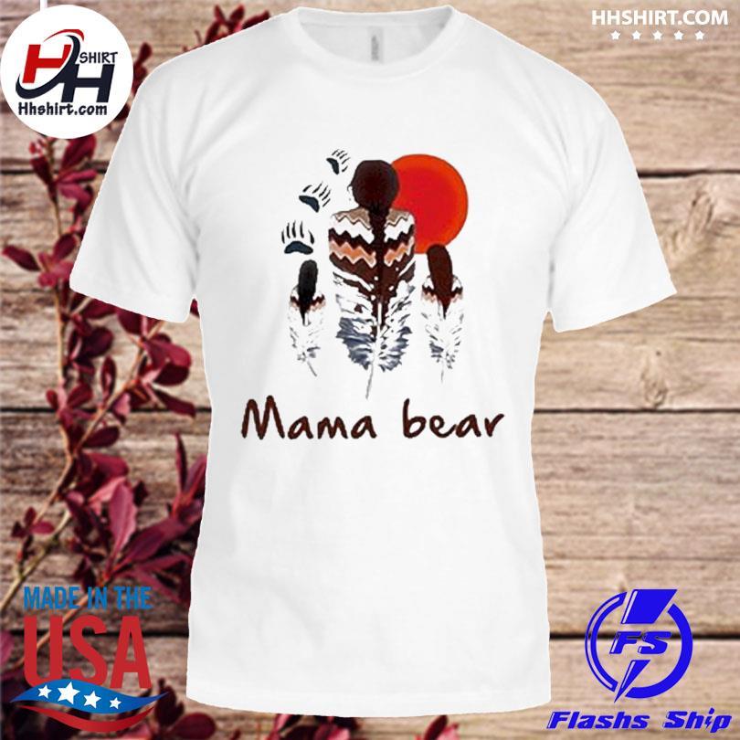 Official Native mama bear shirt