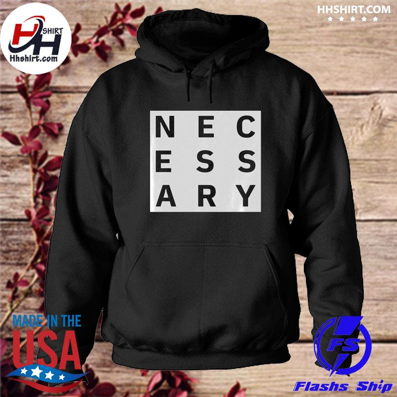 Official Necessary s hoodie