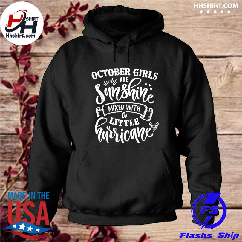 Official October girls are sunshine mixed with little hurricane us 2021 s hoodie