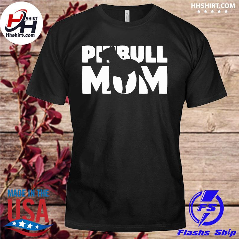 Official Pitbull Mom shirt