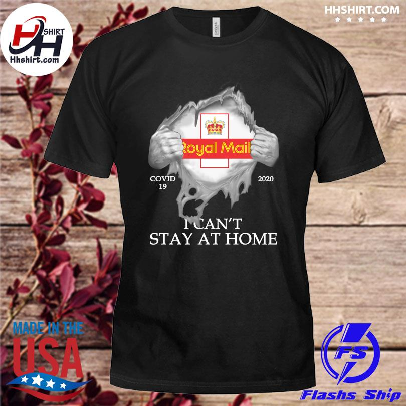 Official Royal Mail Covid 19 2020 I can't stay at home shirt