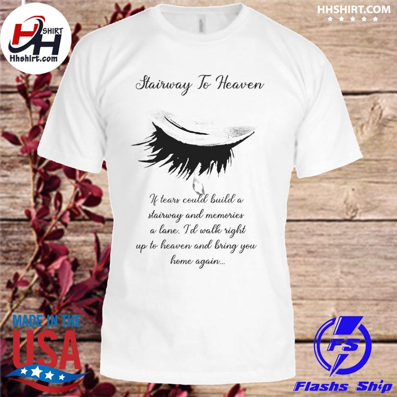 Official Stairway to heaven shirt