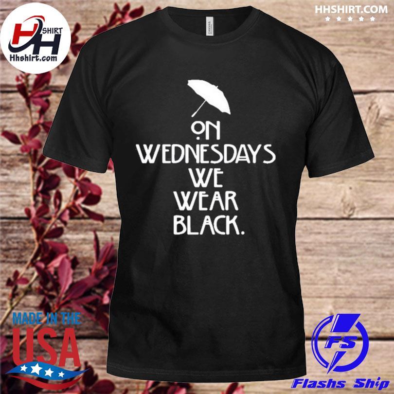 Official Umbrella on wednesdays we wear black shirt