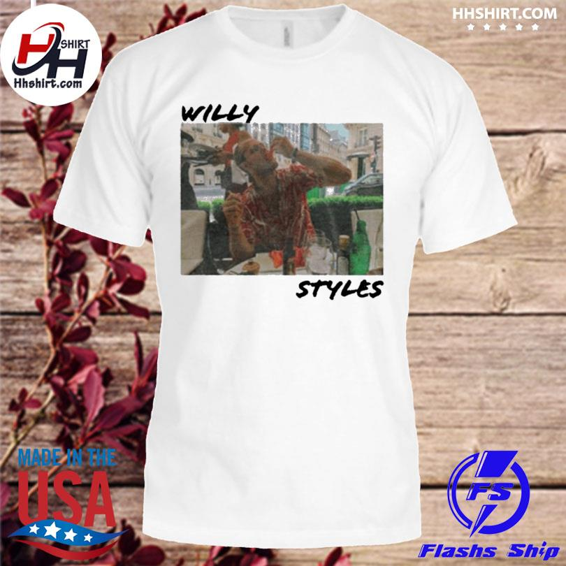 Official Willy styles shirt