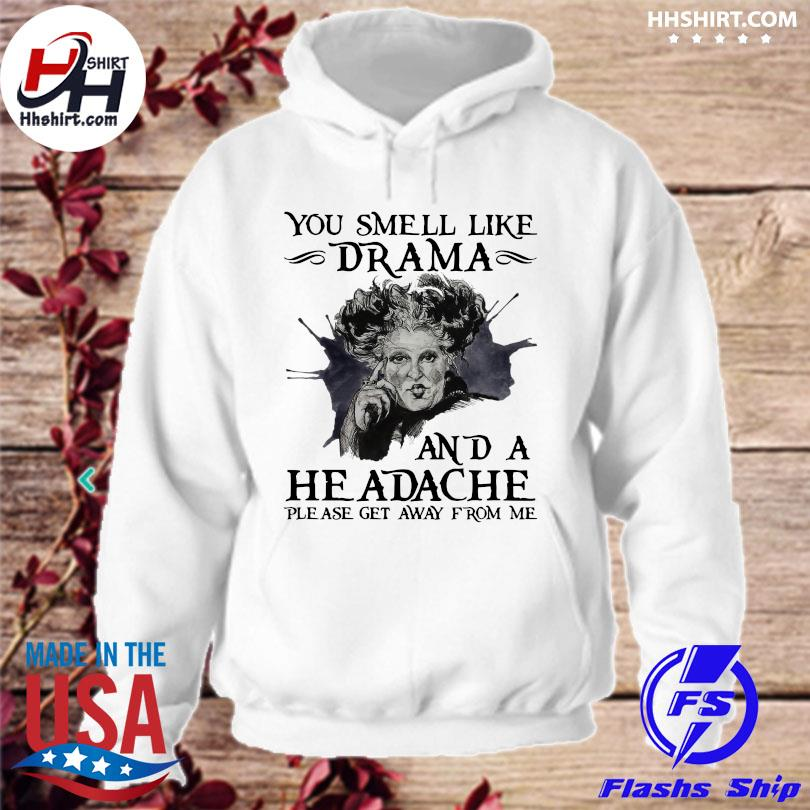 Official Winifred sanderson you smell like drama and a headache s hoodie