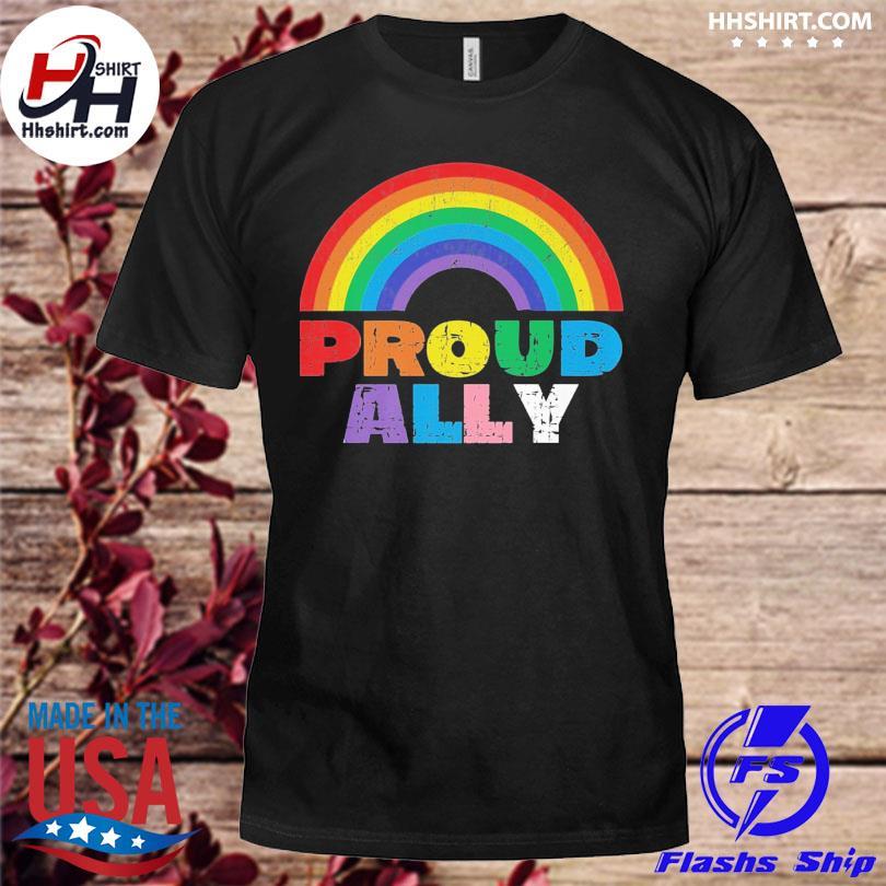 Proud Ally LGBT Rainbow Gay Pride Month shirt