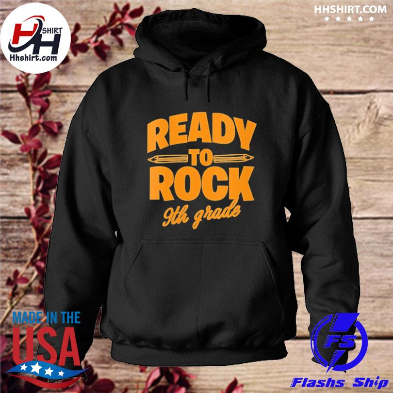 Ready to rock 9th grade s hoodie