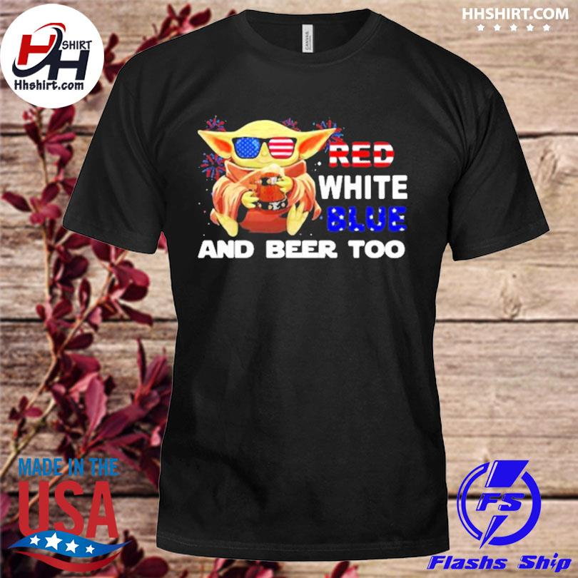 Red white blue and beer too Yoda firework 4th of july independence day shirt