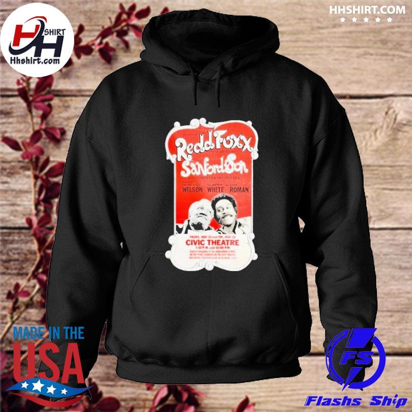 Redd foxx sanford son civic theatre s hoodie