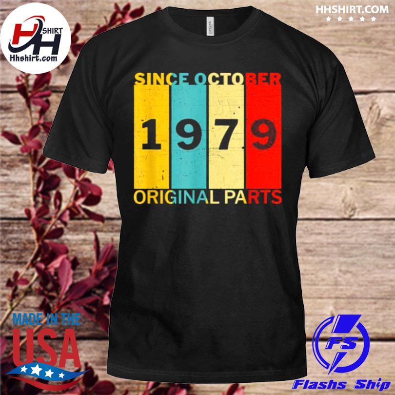 Since october 1979 original parts joke vintage shirt