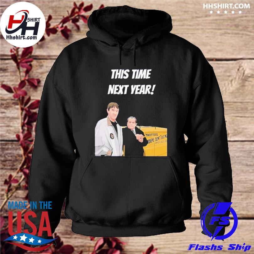 This time next year s hoodie