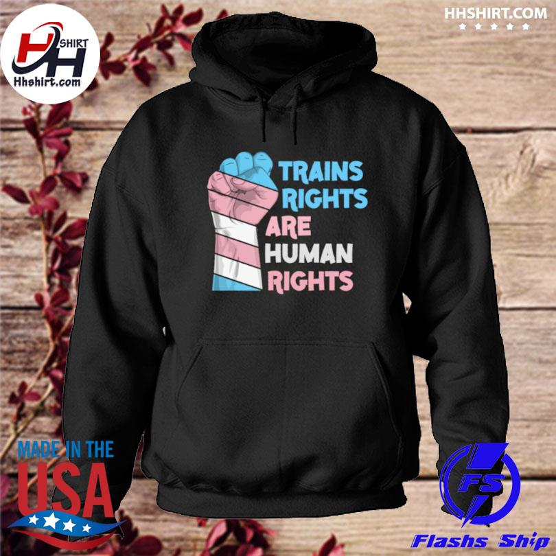 Trains Rights Are Human Rights LGBT Gay Pride s hoodie
