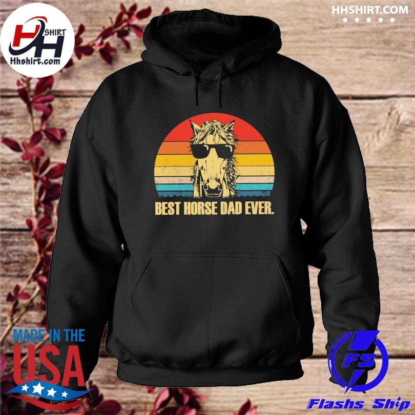 Best Horse dad ever vintage s hoodie