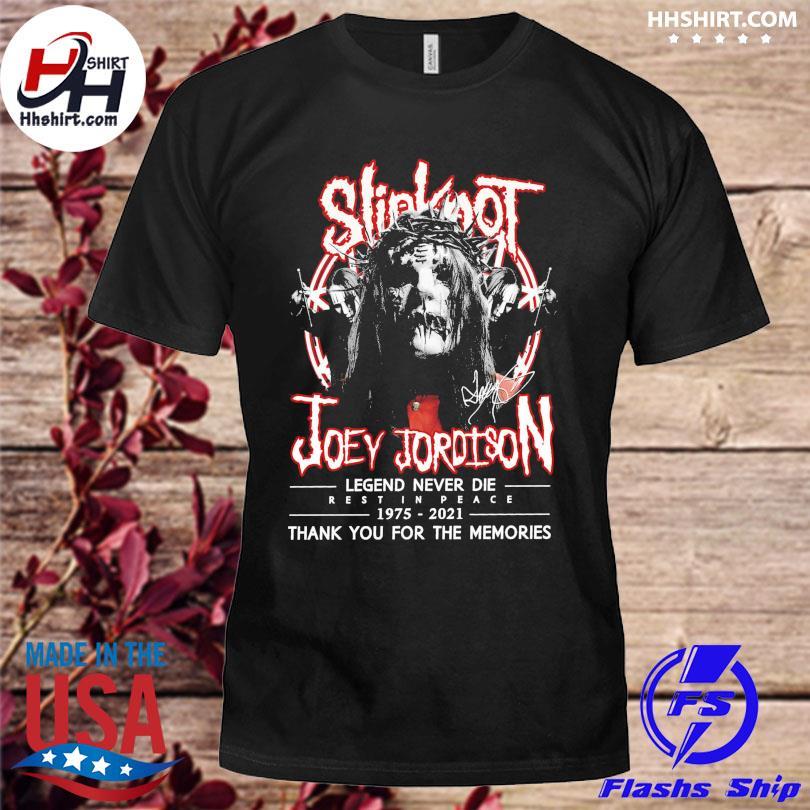Official Slipknot Joey Jordison legend 1975 2021 thank you for the memories signatures shirt