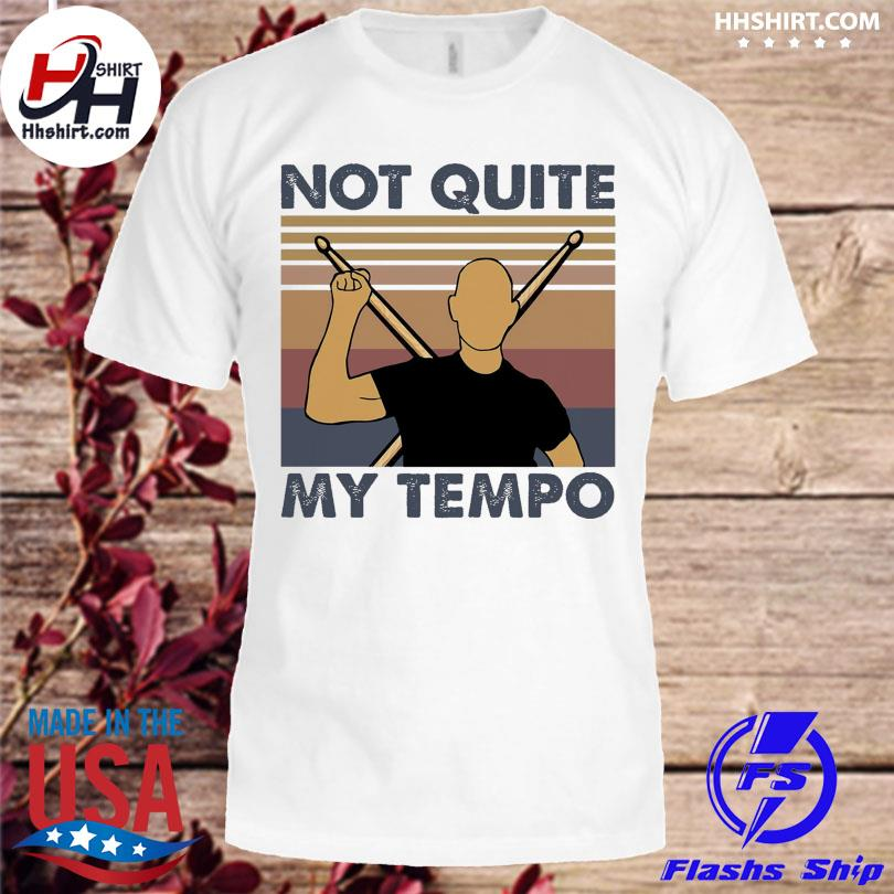 Whiplash not quite my tempo vintage shirt, hoodie ...
