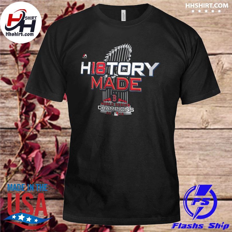 Boston Red Sox H18 STory Made Champions shirt