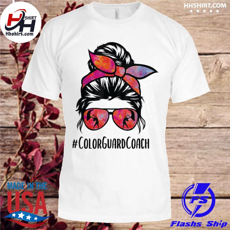 Hhshirt - Classic Color Guard Coach messy bun Marching