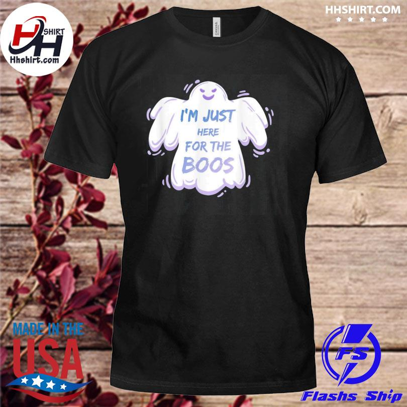 I'm Just Here For The Boos Cute Halloween Ghost 2021 Shirt
