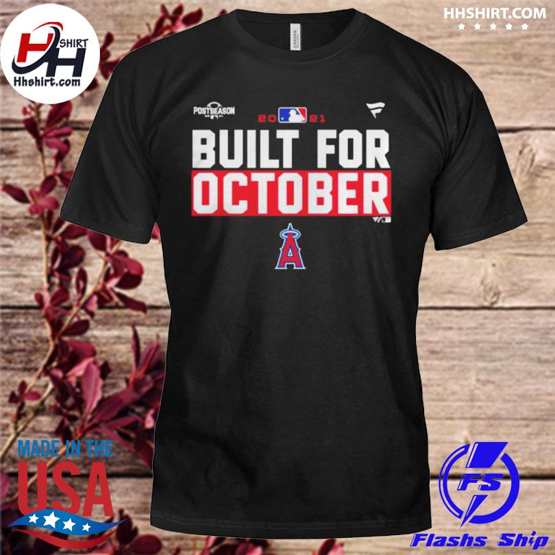 Los angeles angels 2021 postseason built for october shirt