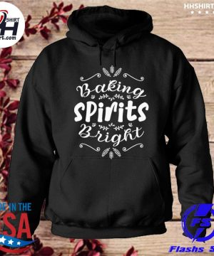 Baking spirits bright christmas for family s hoodie