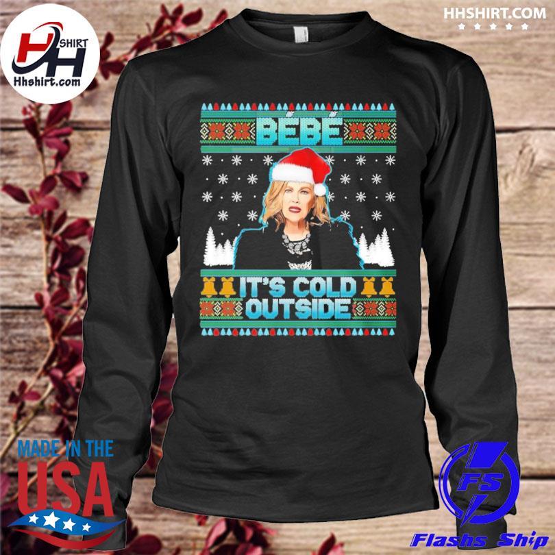 Bebe it's cold outside schitt moira creek funny christmas sweater longleeve