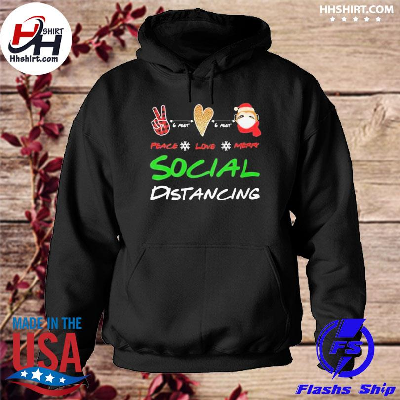 Peace love Marry Social Distancing Christmas sweater hoodie