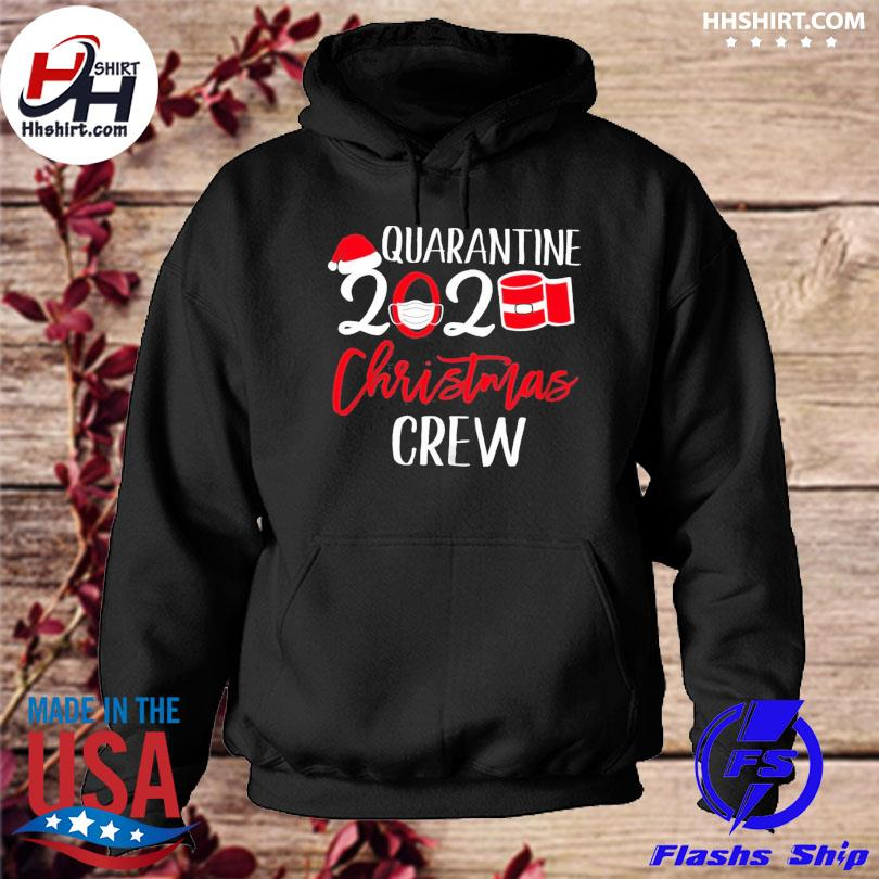 Quarantine 2020 toilet paper Christmas crew sweater hoodie