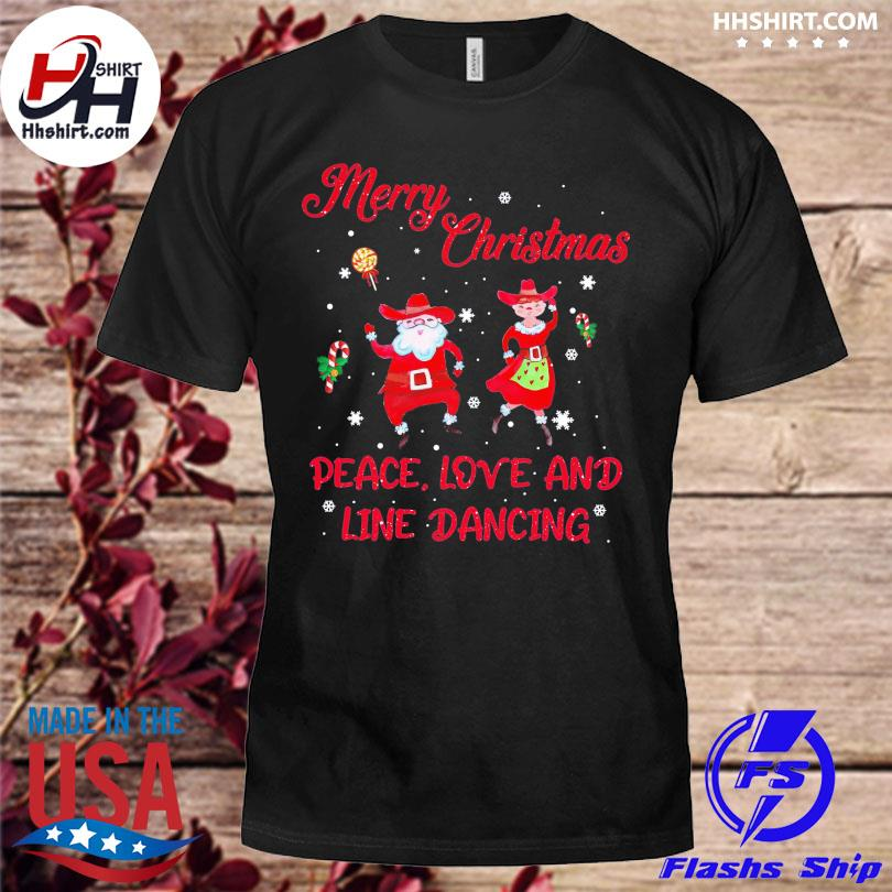 Santa Claus Merry Christmas peace love and line Dancing sweater