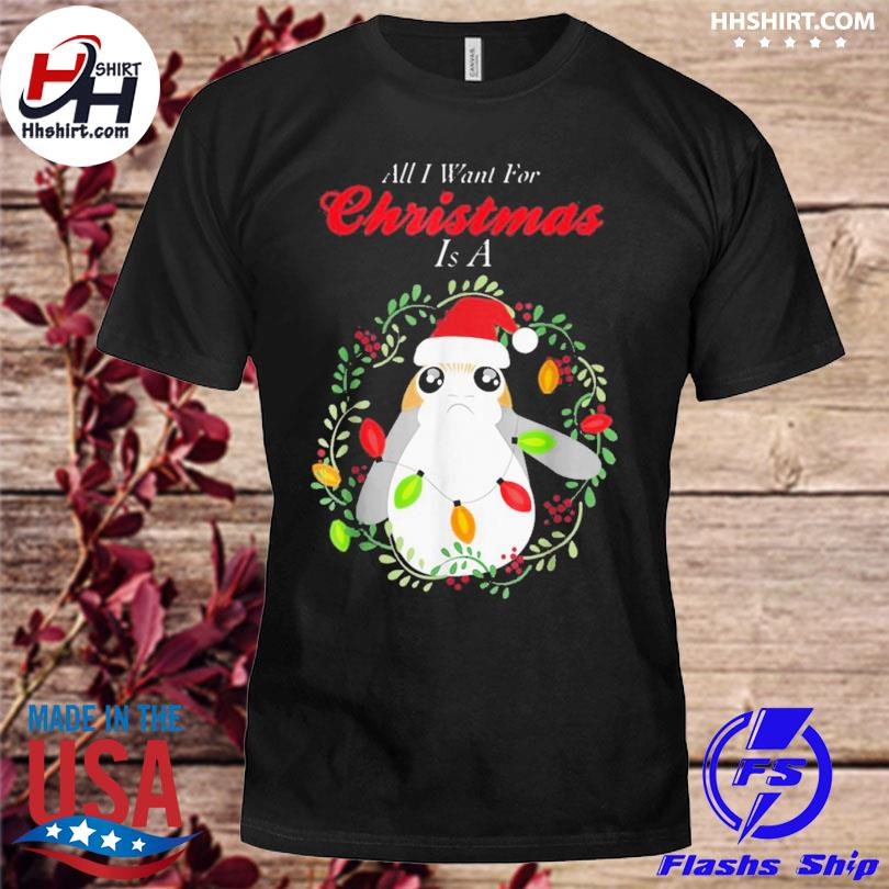 Star wars porg all I want christmas sweater