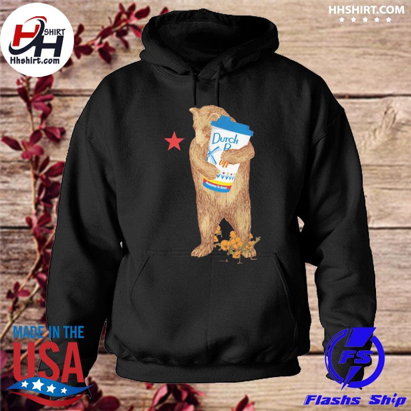 Bear Drink Dutch Bros Coffee Guaranteed to Statsy s hoodie