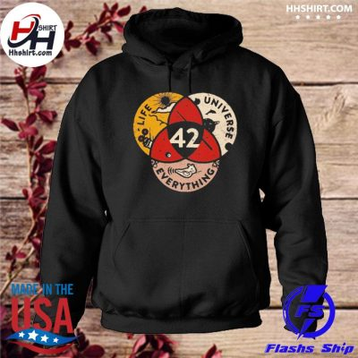 Everything Life Universe 42 Shirt hoodie