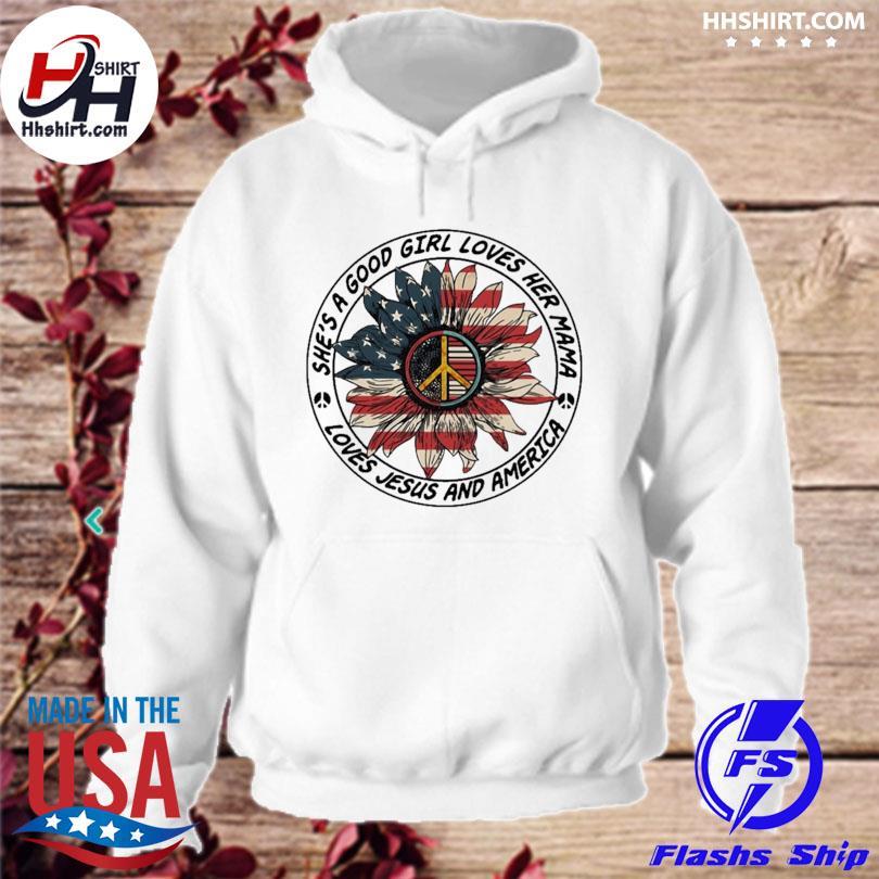 Sunflower American flag she's a good girl loves s hoodie