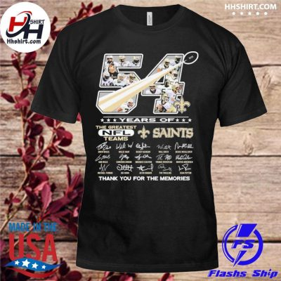 54 years of New Orleans Saints thank you for the memories signatures shirt