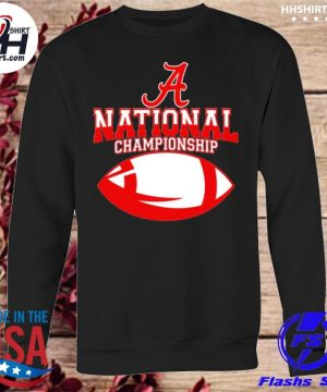 Alabama Roll Tide national champion s sweatshirt