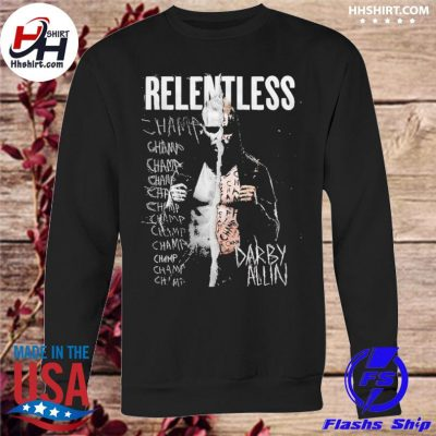 All elite wrestling darby allin relentless champ s sweatshirt