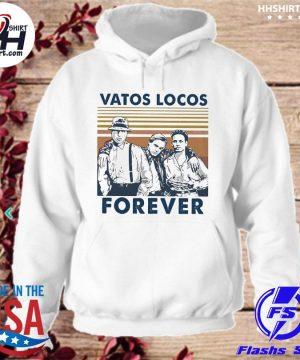 Blood In Blood Out Vatos locos forever vintage s hoodie