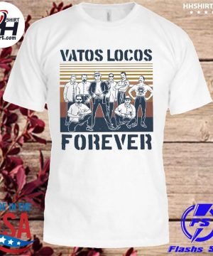 Blood In Blood Out Vatos locos forever vintage t-shirt