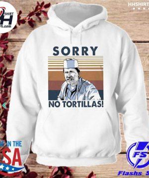 Blood In Blood Sorry no Tortillas vintage s hoodie